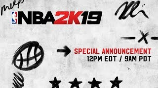 NBA 2K19 - Special Announcement