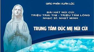 NÚI CÚI - TRIỆU TRÁI TIM TRIỆU TẤM LÒNG