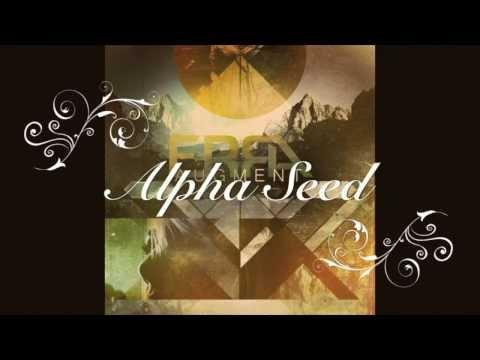 Erra - Alpha Seed (Lyrics Video)