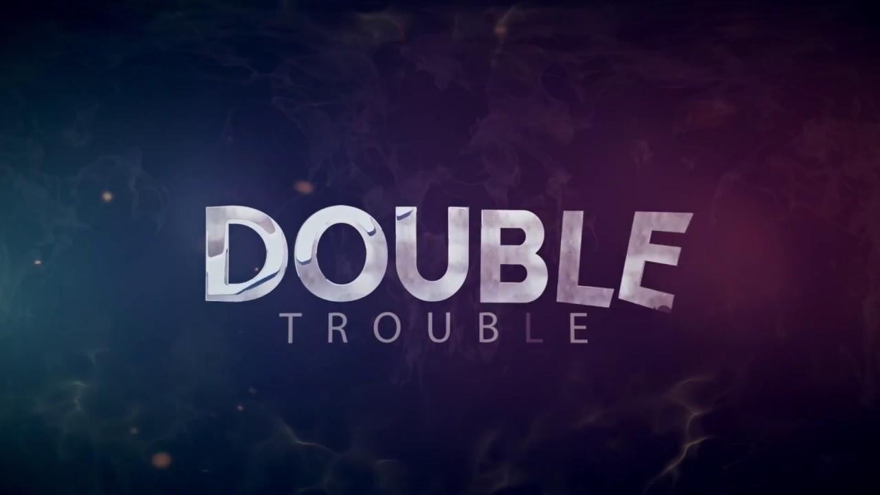 Download DOUBLE TROUBLE TRAILER - Now on SceneOneTV App