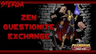 How the Questionite Zen Exchange Works - Champions Online