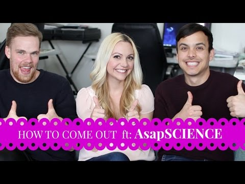How to Come Out ft. AsapSCIENCE
