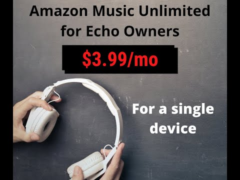 How to get the Amazon Music Unlimited Echo Plan for $3.99  🎶