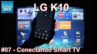 LG K10 - Conectando na Smart TV (Fotos, vídeos e controle remoto)
