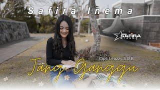 Safira Inema - JANG GANGGU (Official music Video)