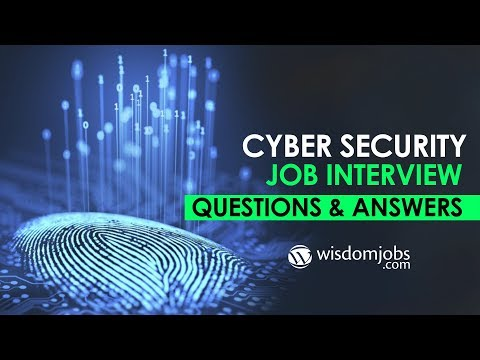 Cyber Security Interview Questions and Answers 2019 – Top 20 Cyber Security Questions | WisdomJobs