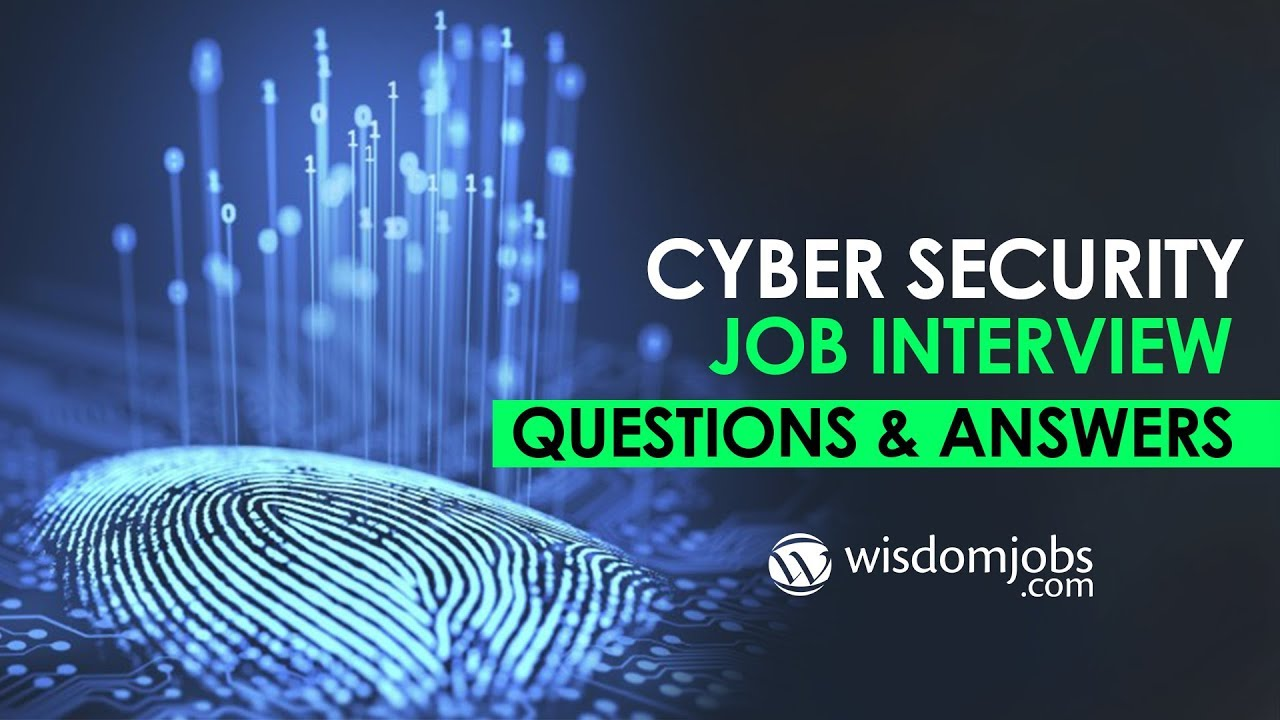 TOP 250+ Cyber Security Interview Questions and Answers 12 August