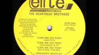 THE HEARTBEAT BROTHERS - CAN WE DO THIS ( rare 1987 NY rap )