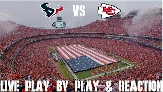 Texans vs Chiefs Lİve Play by Play & Reaction