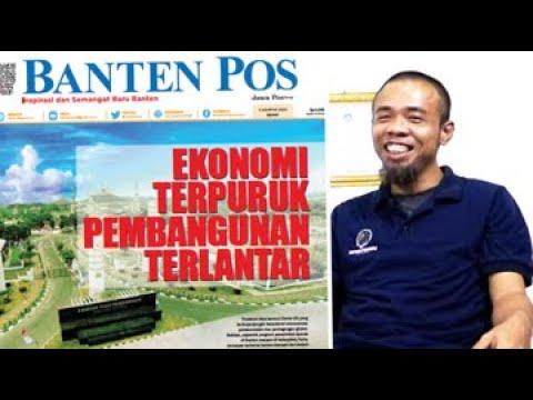 EKONOMI TERPURUK PEMBANGUNAN TERLANTAR | DUGAAN KREDIT FIKTIF BANK BANTEN | BANPOS HARI INI