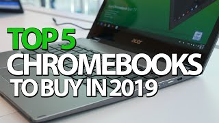 Best Chromebooks 2019