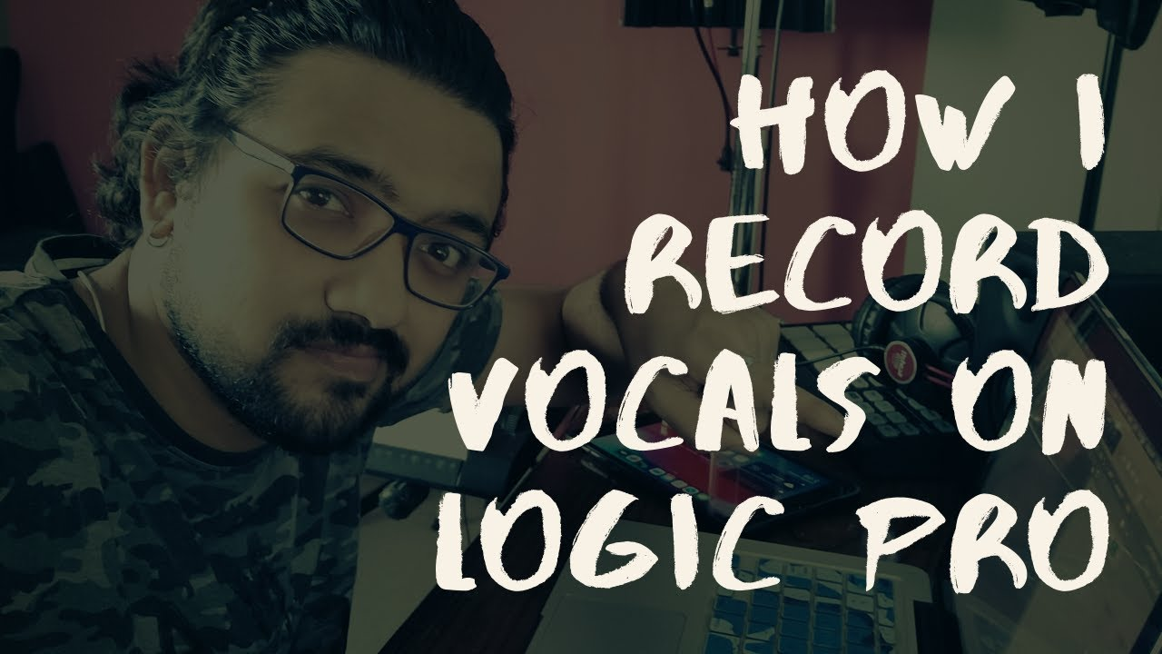 This Is How I Recorded Vocals On Logic Pro [Inside The Song Pt 2]