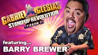 Barry Brewer - Gabriel Iglesias presents:  StandUp Revolution! (Season 3)