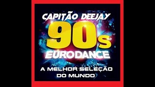 FLASHBACK EURODANCE SUPER SET - CAPITÃO DJ