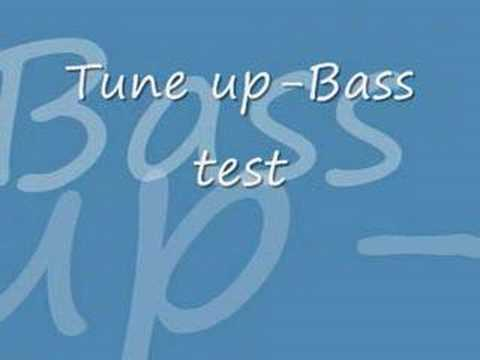 Tune up-bass test (techno, trance)