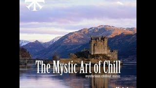 Various Artists - The Mystic Art Of Chill Vol.1 (Manifold Records) [Full Album]