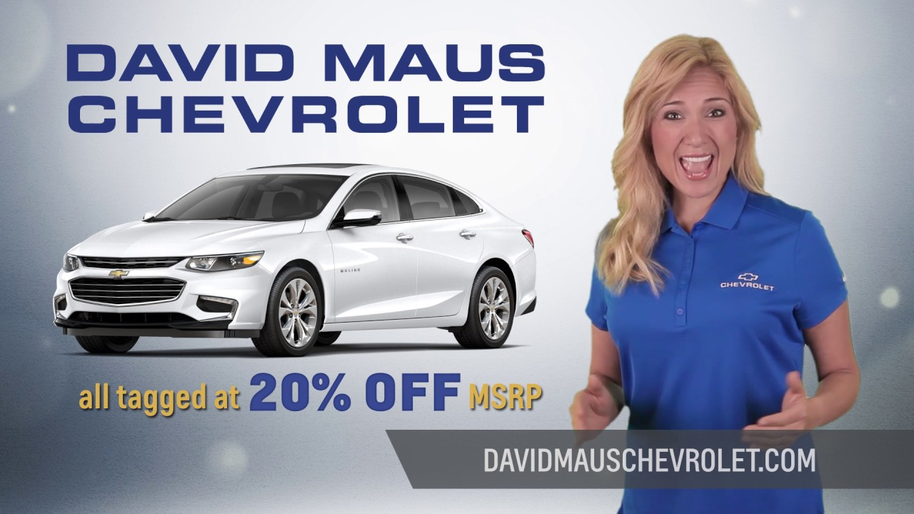 David Maus Chevy >> Get 20 Off Msrp On Loaner Vehicles At David Maus Chevrolet