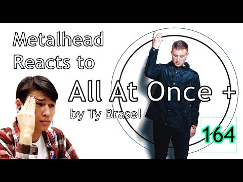 "METALHEAD REACTS TO HIP-HOP: Ty Brasel - ""All At Once +"" (Official Music Video)"