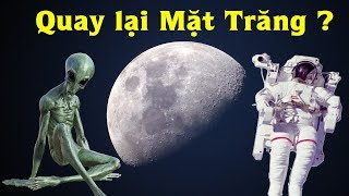 NASA sợ gì mà không dám quay lại Mặt Trăng và xây dựng căn cứ trên đó ?