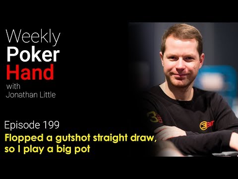 Weekly Poker Hand, Episode 199: Flopped a gutshot straight draw, so I play a big pot