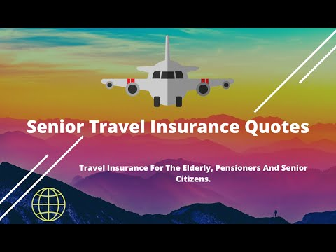 Senior Travel Insurance Quotes