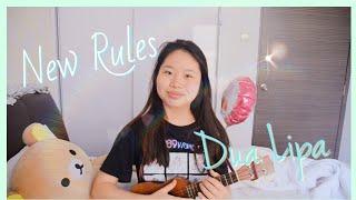 Download lagu New Rules by Dua Lipa   Ukulele Cover