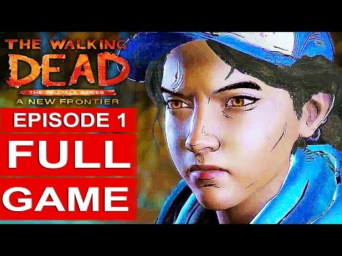 THE WALKING DEAD Season 3 EPISODE 1 Gameplay Walkthrough Part 1 A NEW FRONTIER FULL GAME 1080p HD