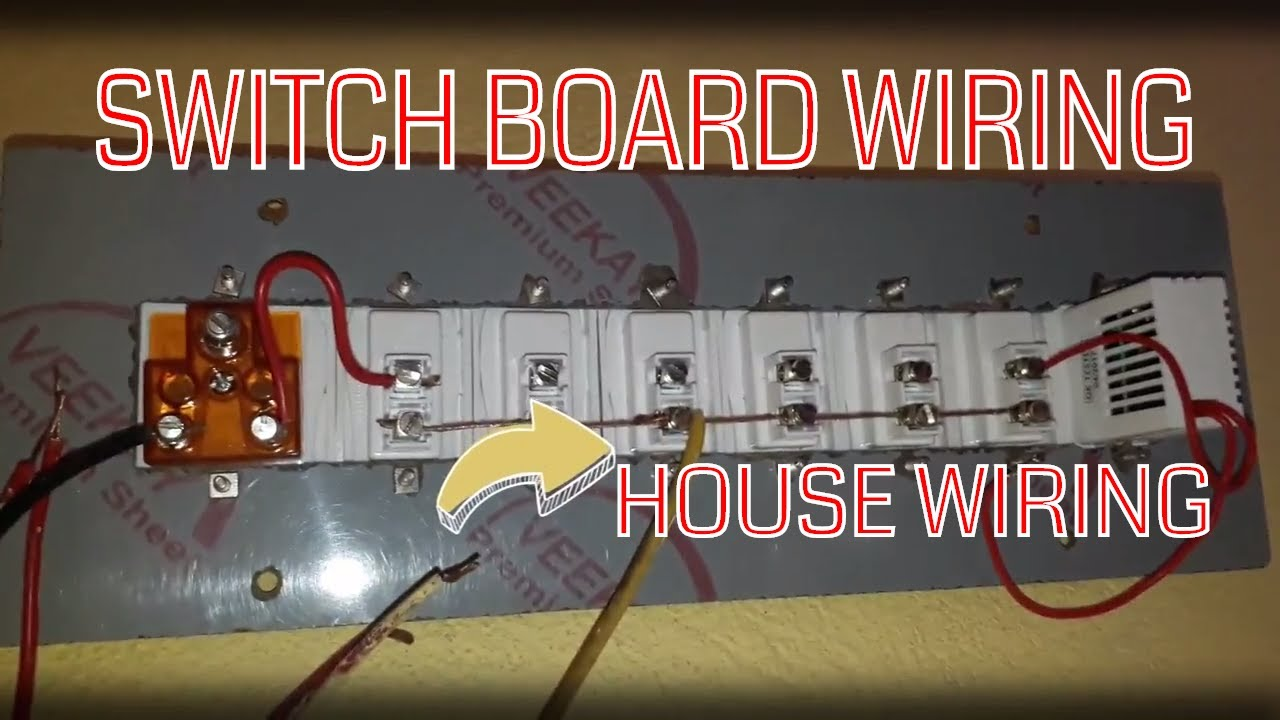 switch board wiring connection house wiring tutorial electric board connection [ 1280 x 720 Pixel ]