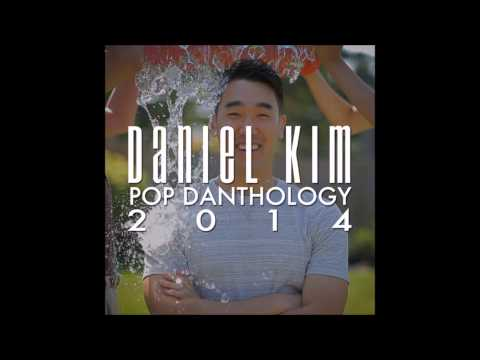 Daniel Kim - Pop Danthology 2014 (Official Audio)