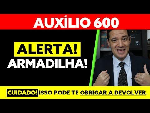 ALERTA! 600 AUXÍLIO EMERGENCIAL ARMADILHA PARA TER QUE DEVOLVER