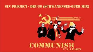 Sin Project - Drugs Schwanensee Open Mix