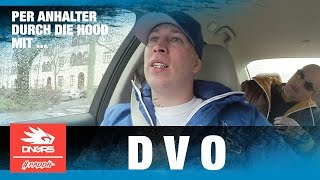 DVO - Real Gangsterrap, Drogen, Krieg, Tierschutz, Rap - Per Anhalter durch die Hood