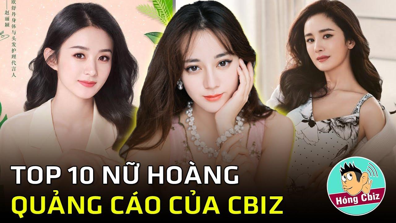 Top 10 nữ hoàng quảng cáo của Cbiz – Dương Mịch bất ngờ bị vượt mặt|Hóng Cbiz