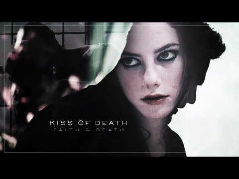 » Kiss Of Death   Death & Faith.