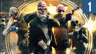 Payday 2 Gameplay/Walkthrough PC Ultra/Max Settings Part 1