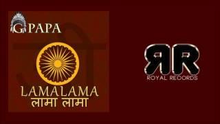 G Papa - LamaLama (लामा लामा) (Official Audio)