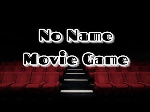 No Name Movie Game (08-02-2019)