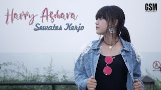 Download Dj Sewates Kerjo - Hapyy Asmara I Official Music Video