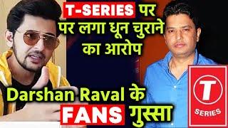 Darshan Raval Fans Upset With T-Series Over New Song Naam, Say 'It's Copied From Saari Ki Saari