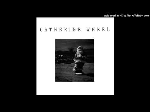 Catherine Wheel - Girl Stand Still (Show Me Mary CD EP, 10-93) mp3