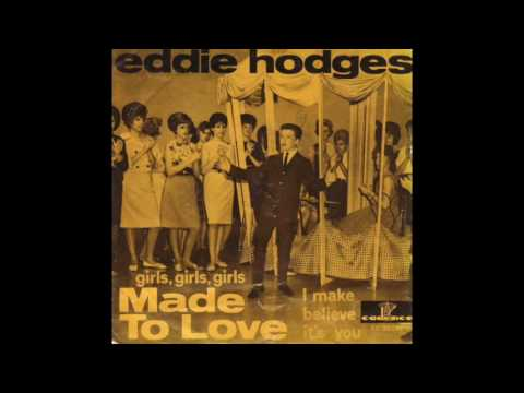 Eddie Hodges - (Girls, Girls, Girls) Made To Love