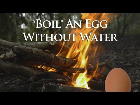 Boil an Egg Without Water Survival Preparedness