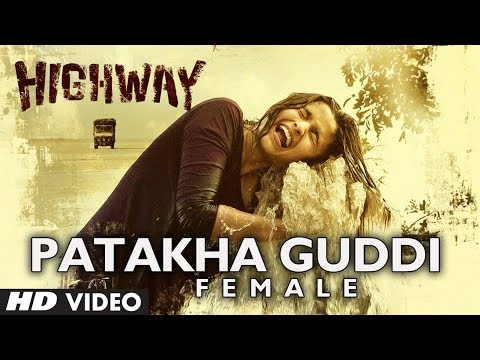 """Highway Song"" Patakha Guddi Video (Official) | A.R Rahman | Alia Bhatt, Randeep Hooda"