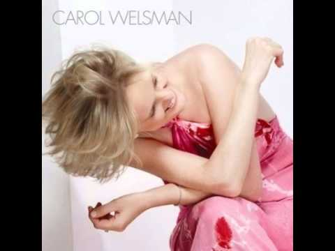 Carol Welsman - To Close for Comfort