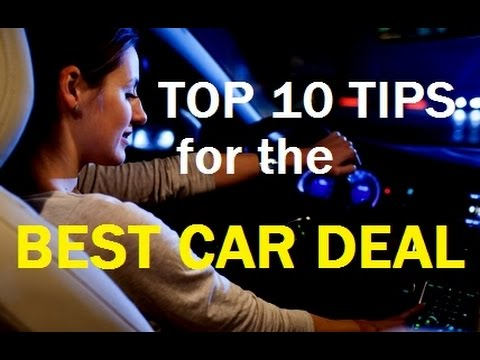 "TOP 10 AUTO Tips – How to Buy a Car & Get the BEST VEHICLE DEAL – ""13 Car Buying Mistakes"""