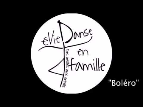 """Dimanche on danse en famille """"Boléro"""""""