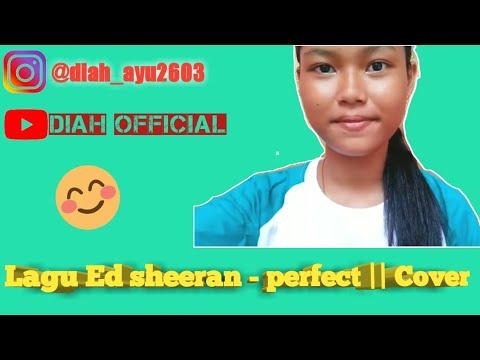 Cover lagu Ed sheeren - perfect   by:Diah Ayu