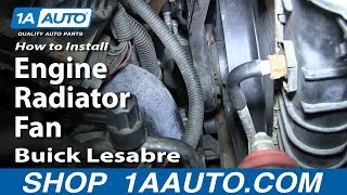 How To Install Replace Primary Engine Radiator Fan 1991-99 Buick Lesabre Pontiac Bonneville