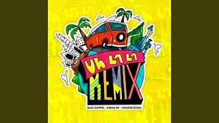 Uh la La (Remix)