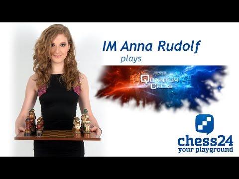 Anna Rudolf plays Quantum Chess